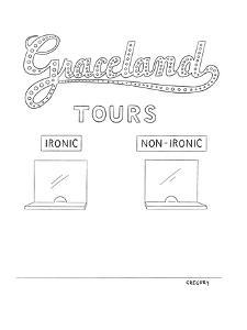 Graceland Tours-Ironic/Non-Ironic - New Yorker Cartoon by Alex Gregory