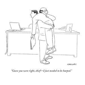 """""""Guess you were right, chief?I just needed to be burped."""" - New Yorker Cartoon by Alex Gregory"""