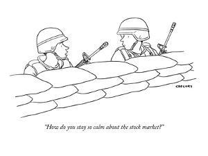 """""""How do you stay so calm about the stock market?"""" - New Yorker Cartoon by Alex Gregory"""