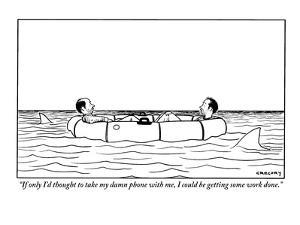 """""""If only I'd thought to take my damn phone with me, I could be getting som?"""" - New Yorker Cartoon by Alex Gregory"""