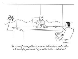 """""""In terms of career guidance, access to A-list talent, and studio relation?"""" - New Yorker Cartoon by Alex Gregory"""