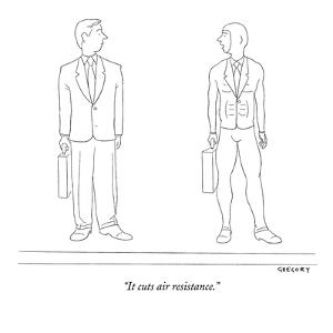 """""""It cuts air resistance."""" - New Yorker Cartoon by Alex Gregory"""