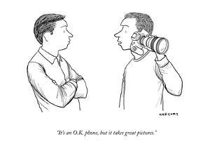 """""""It's an O.K. phone, but it takes great pictures."""" - New Yorker Cartoon by Alex Gregory"""