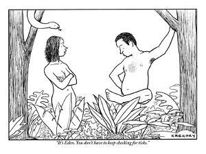 """""""It's Eden. You don't have to keep checking for ticks."""" - New Yorker Cartoon by Alex Gregory"""