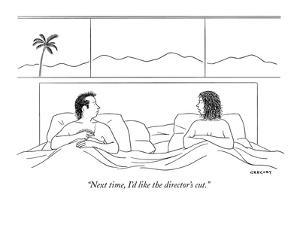 """""""Next time, I'd like the director's cut."""" - New Yorker Cartoon by Alex Gregory"""