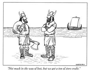 """""""Not much in the way of loot, but we got a ton of store credit."""" - New Yorker Cartoon by Alex Gregory"""