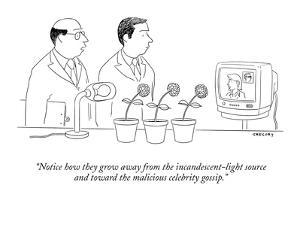 """""""Notice how they grow away from the incandescent-light source and toward t?"""" - New Yorker Cartoon by Alex Gregory"""