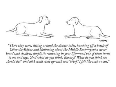 """There they were, sitting around the dinner table, knocking off a bottle o?"" - New Yorker Cartoon by Alex Gregory"