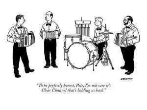 """""""To be perfectly honest, Pete, I'm not sure it's Clear Channel that's hold?"""" - New Yorker Cartoon by Alex Gregory"""