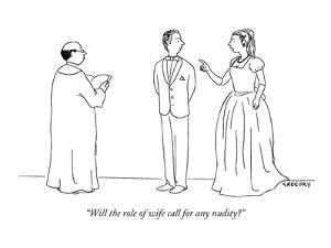 """""""Will the role of wife call for any nudity?"""" - New Yorker Cartoon by Alex Gregory"""