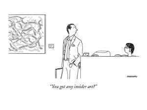"""You got any insider art?"" - New Yorker Cartoon by Alex Gregory"