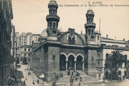 'Alger - La Cathédrale et la Palais d'Hiver du Gouverneur', c1900-Unknown-Photographic Print