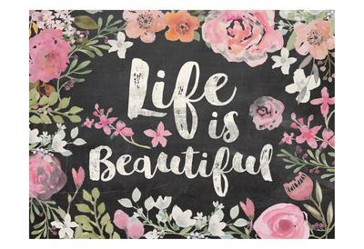 Life Is Beautiful Floral Chalk