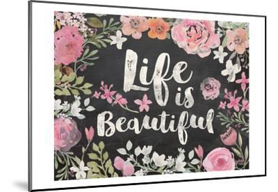 Life Is Beautiful Floral Chalk by Alicia Vidal
