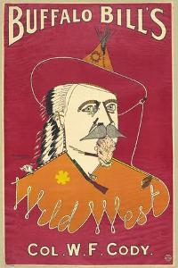 Buffalo Bill's Wild West, Col. W.F. Cody, Published 1890 (Colour Ithograph) by Alick P^f^ Ritchie