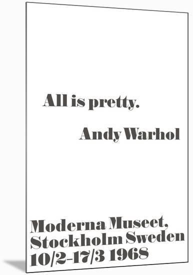 All is pretty.-John Melin-Mounted Art Print
