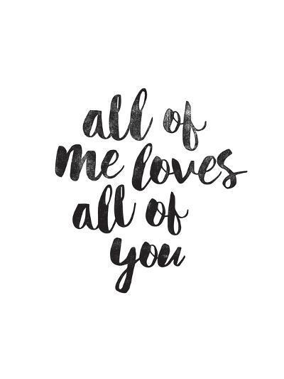 All of Me Loves All of You-Brett Wilson-Art Print