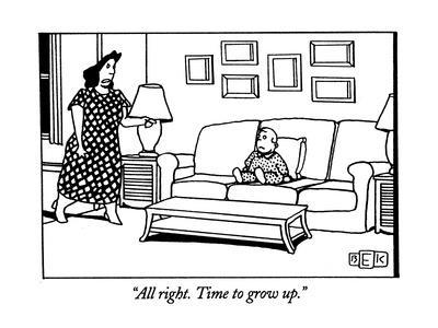 https://imgc.artprintimages.com/img/print/all-right-time-to-grow-up-new-yorker-cartoon_u-l-pgq4mn0.jpg?p=0