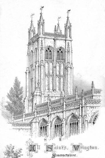 'All Saints Church. Wrington. Somersetshire.', c1850s-Unknown-Giclee Print
