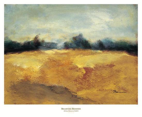 All that Glitters is Gold II-Bradford Brenner-Art Print