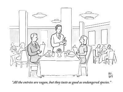 """""""All the entr?es are vegan, but they taste as good as endangered species."""" - New Yorker Cartoon-Paul Noth-Premium Giclee Print"""