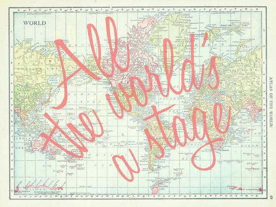 All the World\'s a Stage (Shakespeare) - 1913, World Map Giclee Print ...