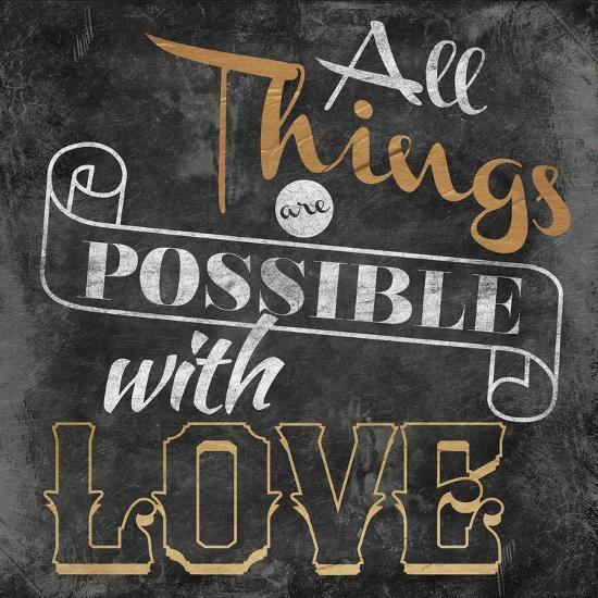 All Things are Possible with Love-Jace Grey-Art Print