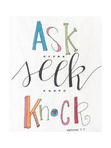 Ask, Seek, Knock by Alli Rogosich