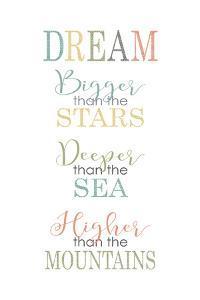 Dream Bigger Deeper Higher by Alli Rogosich