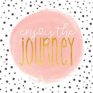 Enjoy the Journey - Blush Pink by Alli Rogosich