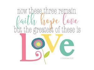 Faith, Hope Love by Alli Rogosich