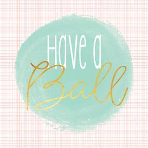 Have a Ball - Mint by Alli Rogosich