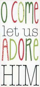 Let Us Adore Him by Alli Rogosich