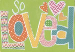 So Loved by Alli Rogosich
