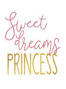 Sweet Dreams Princess by Alli Rogosich