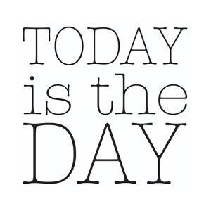 Today is the Day by Alli Rogosich