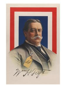 """Wm. H. Taft - """"Good Times"""" by Allied Printing Trades Council"""