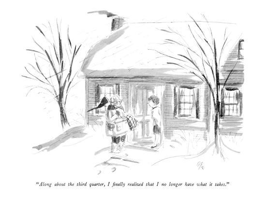"""""""Along about the third quarter, I finally realized that I no longer have w?"""" - New Yorker Cartoon-Everett Opie-Premium Giclee Print"""