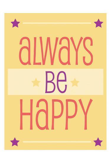 Always Be Happy-Jody Taylor-Art Print
