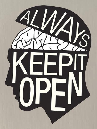 Always Keep It Open Poster--Art Print