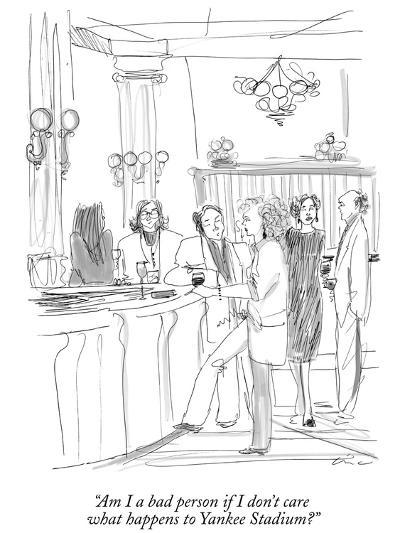 """""""Am I a bad person if I don't care what happens to Yankee Stadium?"""" - New Yorker Cartoon-Richard Cline-Premium Giclee Print"""