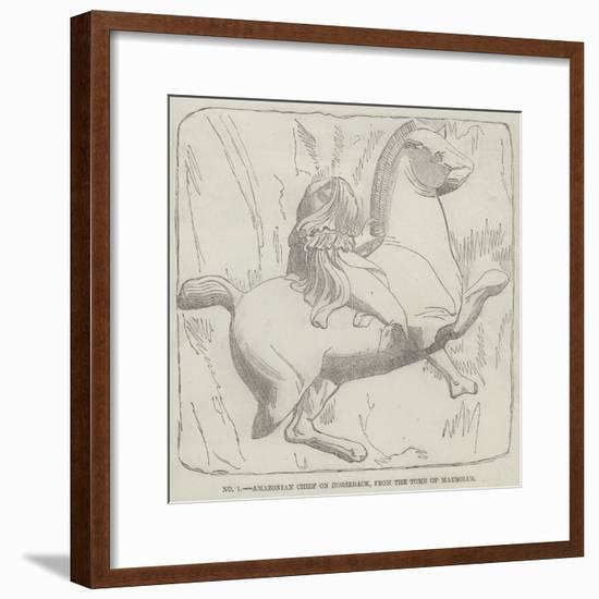 Amazonian Chief on Horseback, from the Tomb of Mausolus--Framed Giclee Print