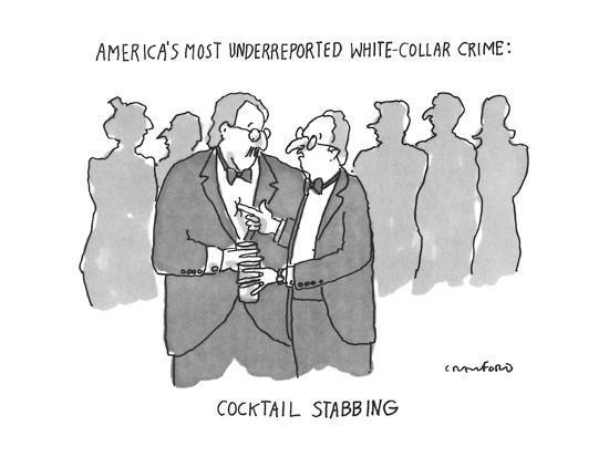 America's Most Underreptorted White-Collar Crime: Cocktail Stabbing - New Yorker Cartoon-Michael Crawford-Premium Giclee Print