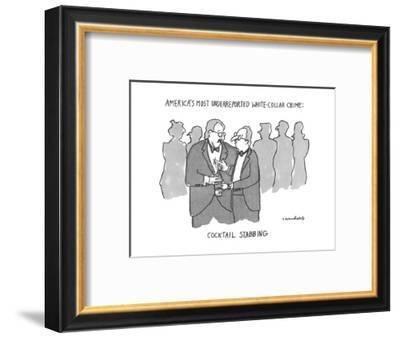 America's Most Underreptorted White-Collar Crime: Cocktail Stabbing - New Yorker Cartoon-Michael Crawford-Framed Premium Giclee Print