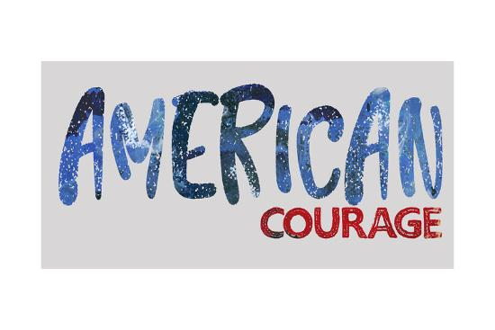 American Courage-Pamela J. Wingard-Art Print