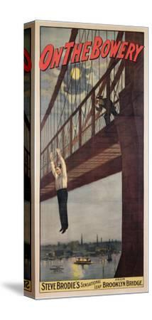 On the Bowery, Steve Brodie's Sensational Leap from Brooklyn Bridge 1886