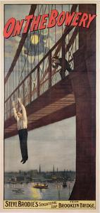 On the Bowery, Steve Brodie's Sensational Leap from Brooklyn Bridge 1886 by American