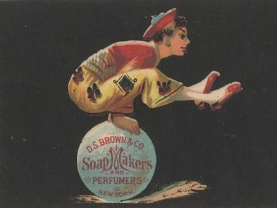 Advertisement for D. S. Brown and Co. Soap Makers and Perfumers, New York, C.1880