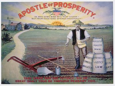 Election Poster Depicting Theodore Roosevelt as the 'Apostle of Prosperity', 1903 by American School