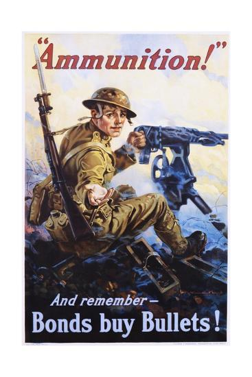 Ammunition! and Remember - Bonds Buy Bullets! Poster-Vincent Lynch-Giclee Print